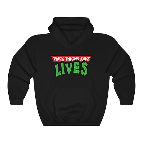 ThickThighsSave Lives Hoodie