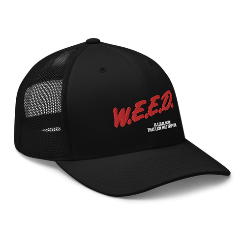 W.E.E.D Is Legal Now Trucker Hat