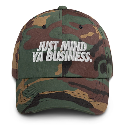 Just Mind Ya Business Hat