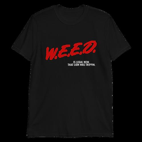 W.E.E.D. Is Legal Now Unisex T Shirt