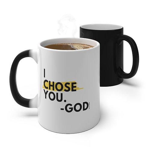 I Chose You Color Changing Mug