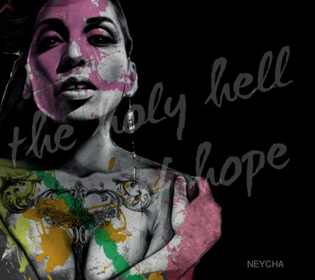 Neycha Holy Hell of Hope
