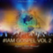 #IAM Gospel Compilation  Vol II (Prayze