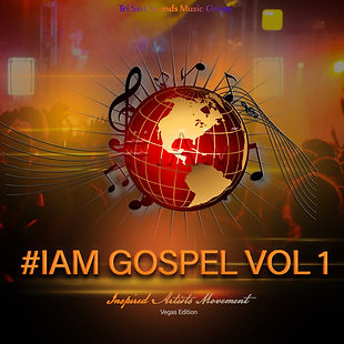 #IAM Gospel Compilation  Vol 1 (Vegas Ed