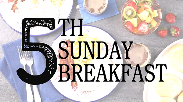 5th%20Sunday%20Breakfast%202_edited.png