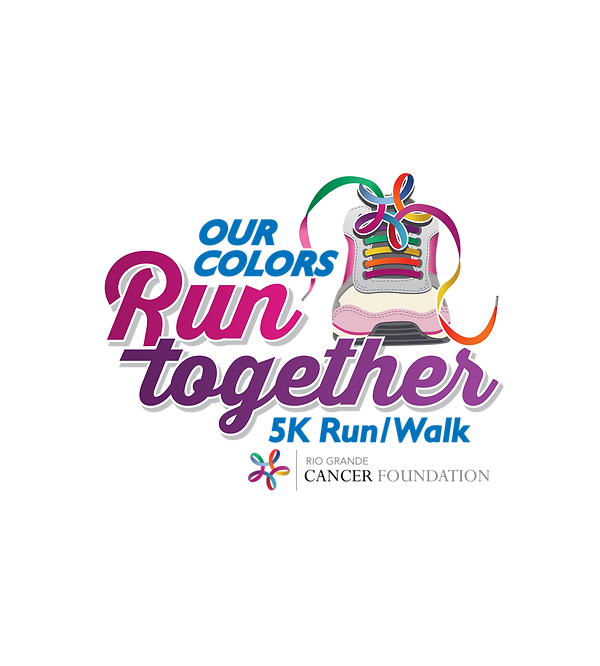 Our Colors Run Together 5K Run/Walk Rio Grande Cancer Foundation
