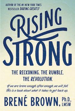 """Rising Strong"""