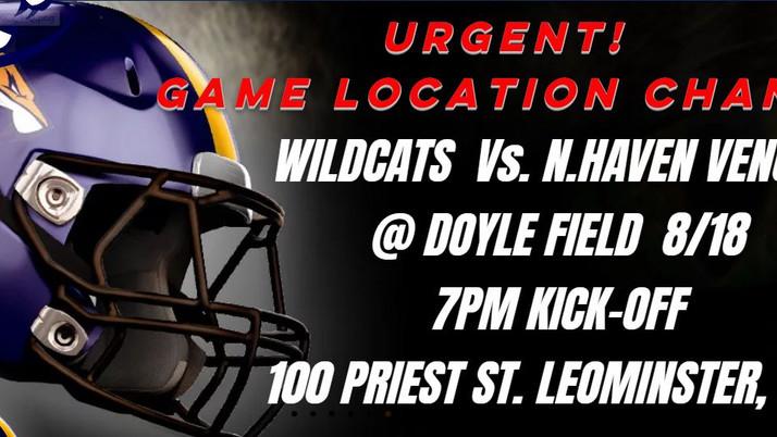 WILDCATS VS. VENOM @ Doyle Field Leominster.  7pm Kick-Off