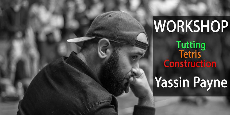 Workshop Tutting/Tetris/Construction Yassin Payne