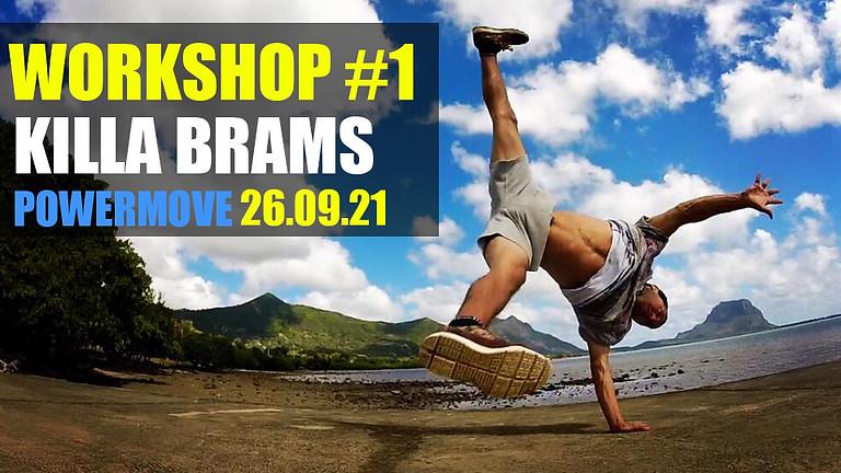 Bboy KILLA BRAMS / Powermoves | Workshop #1