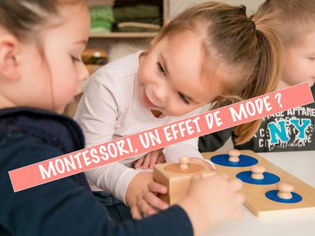 Montessori, un effet de mode ?