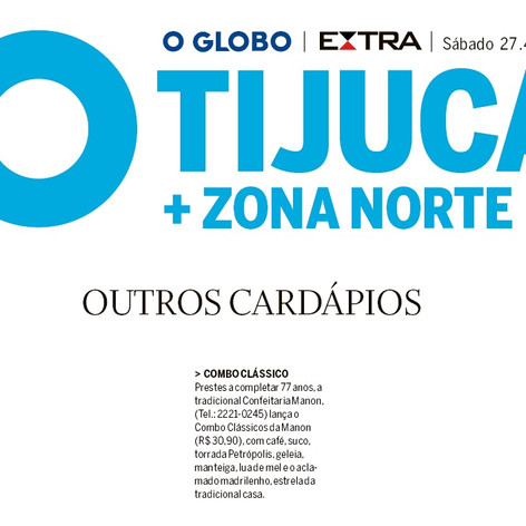 Manon. O Globo Tijuca.Zona Norte 27.4.20