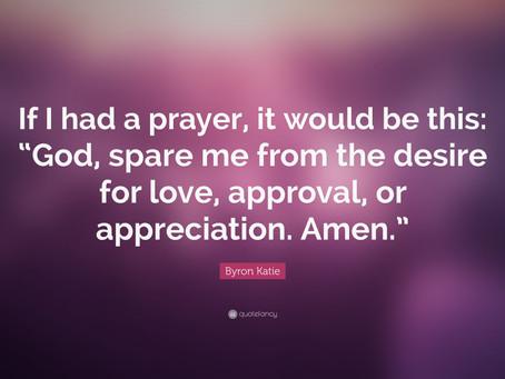 Jos minulla olisi rukous..