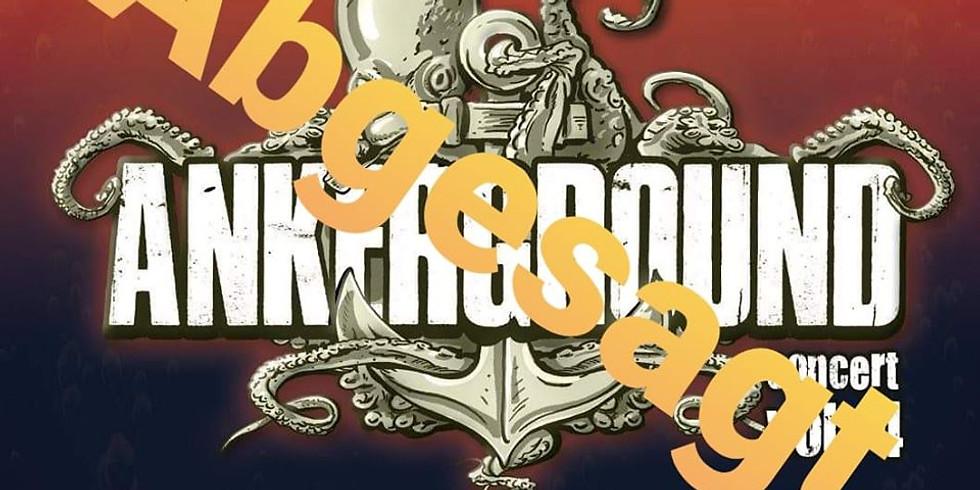 Abgesagt - AnkerGround Concert Vol.5 - Abgesagt