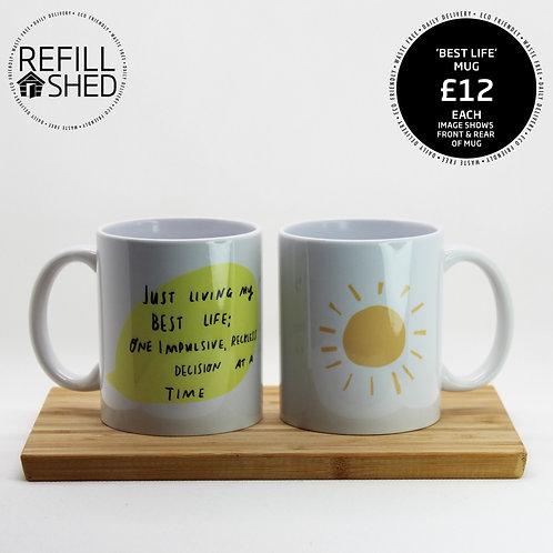 Mug - 'Best Life'