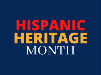 National Hispanic Heritage Month - Ways to Celebrate