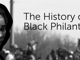 The History of Black Philanthropy