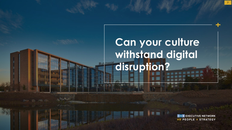 Can your culture withstand digital disruption?