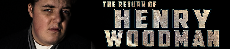 2. The Return of Henry Woodman.png