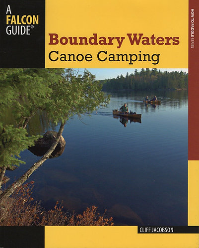 Boundary Waters Canoe Camping, 3rd Edition