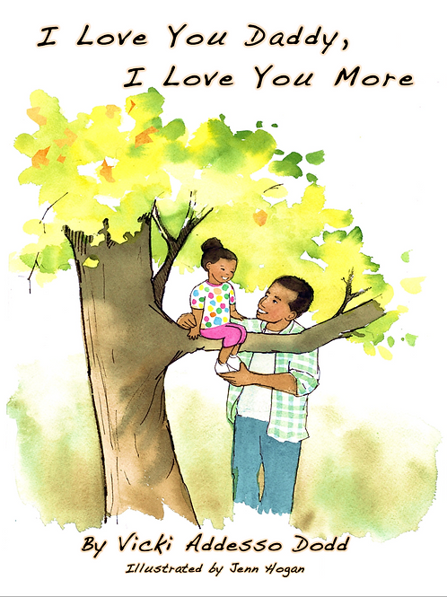 I Love You Daddy, I Love You More - Multicultural Edition