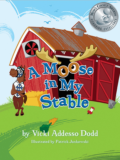 A Moose in My Stable