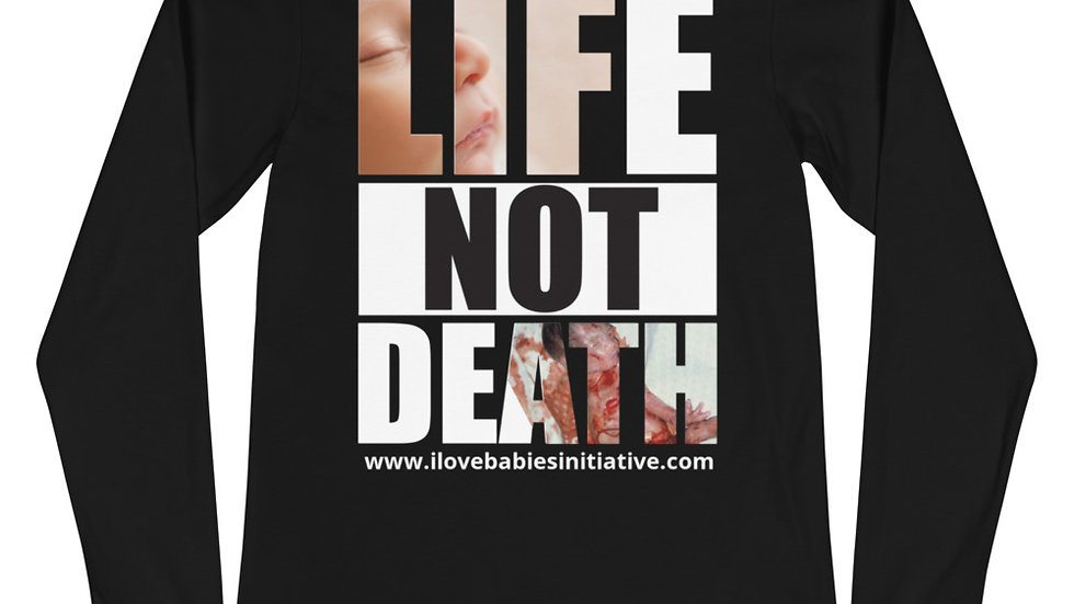Life Not Death Unisex Long Sleeve Tee