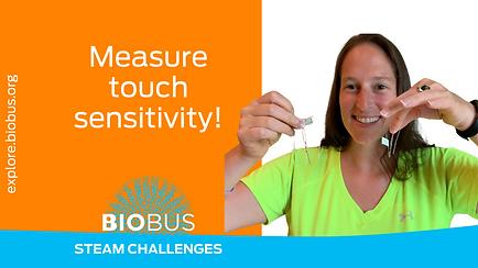 Measure touch sensitivity!