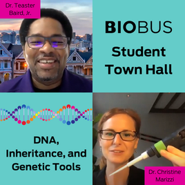 Student Town Hall: DNA, Inheritance, and Genetic Tools