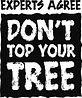 Don't To Your Tree