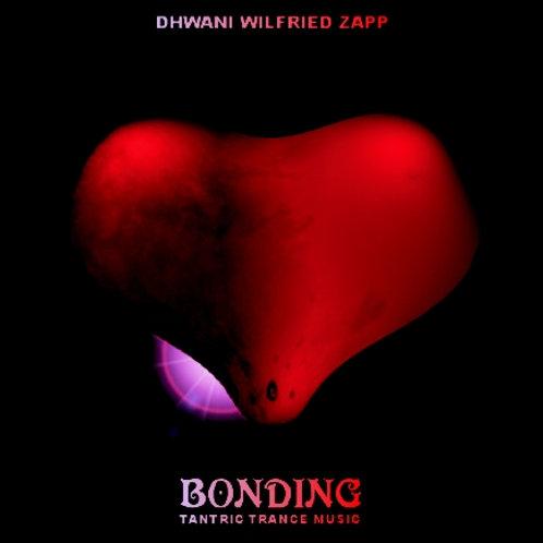 Bonding - Tantric Trance Music