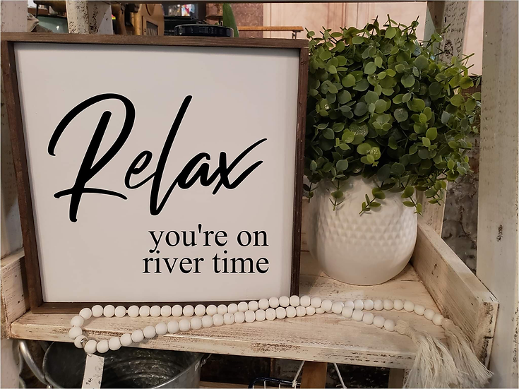 Relax, You're On River Time (Kit 27)