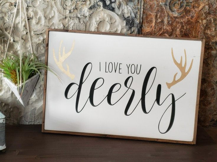 "I Love You Deerly 16"" x 24"" wood sign"