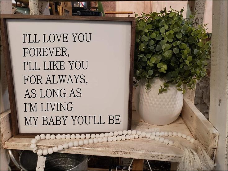 I'll Love You Forever - Robert Munsch (Kit 41)