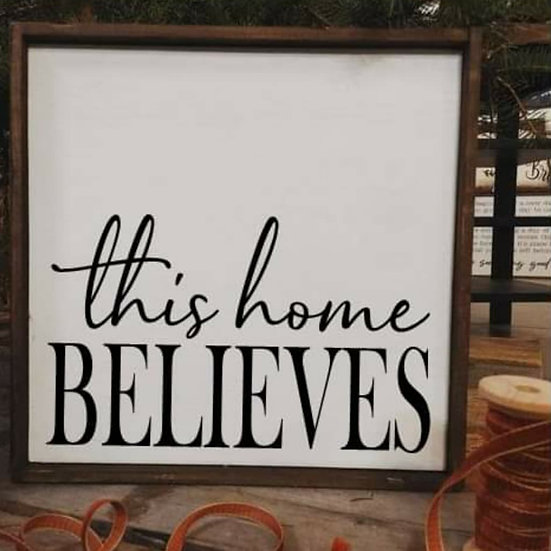 This home BELIEVES (Kit 103)