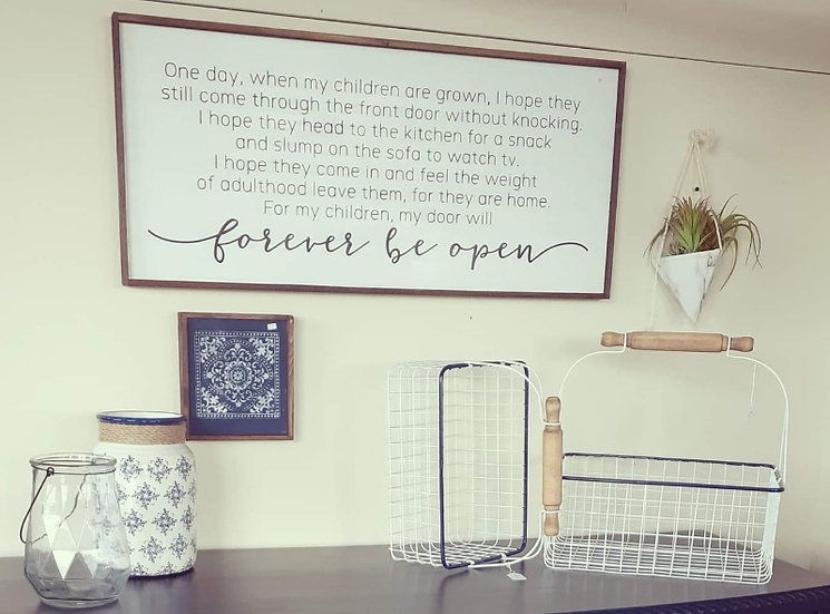"Forever be Open 16""x 36"" wood sign"