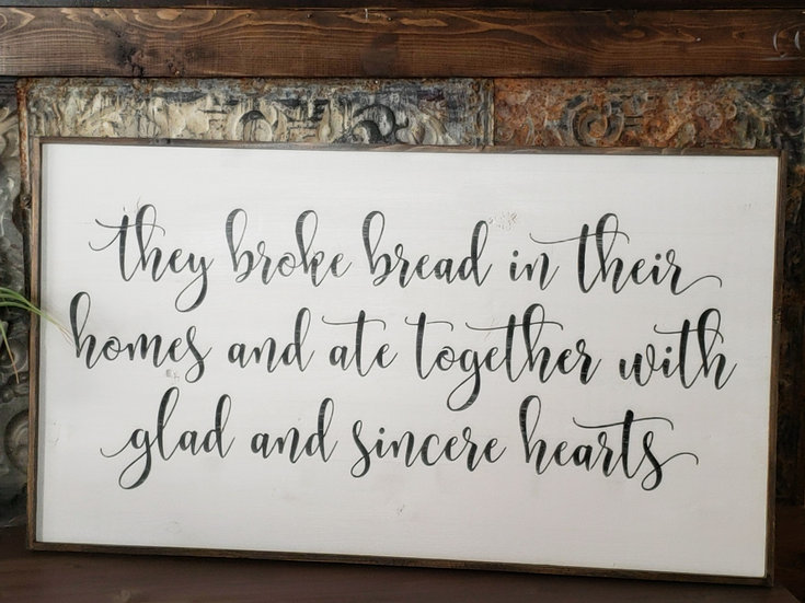 "16""x 36"" wood sign They broke Bread ..."