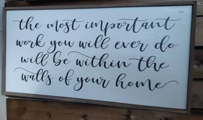 """The most important work...12"""" x 24"""" wood sign"""
