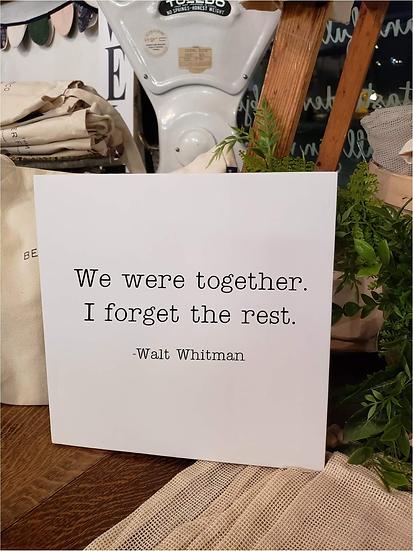 We Were Together, I Forgot The Rest (Kit 56)