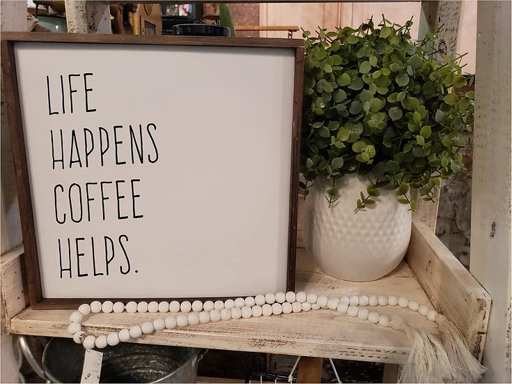 Life Happens Coffee Helps (Kit 61)