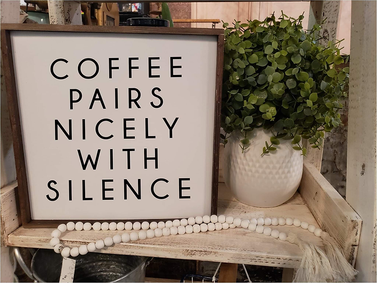 Coffee Pairs Nicely With Silence (Kit 63)