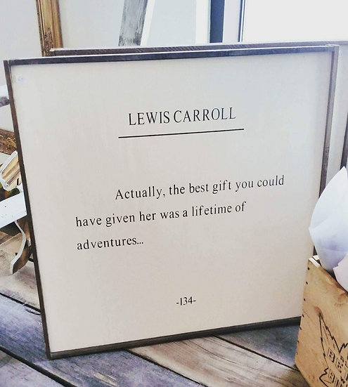"""Lewis Carroll quote 24"""" x 24"""" wood sign"""