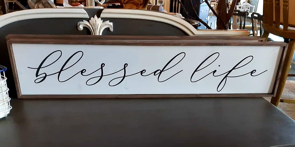 "Blessed Life 10""x 48"" wood sign"