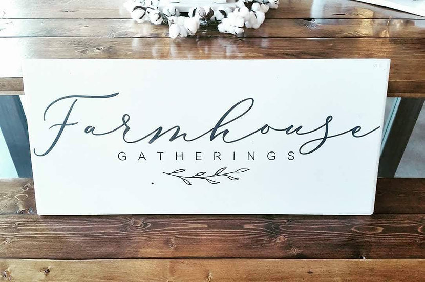 "Farmhouse Gatherings 12"" x 36"" wood sign"