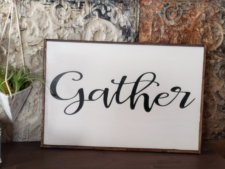 "Gather 16"" x 24"" wood sign"