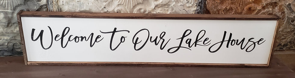 """Welcome to Our Lake House 10""""x 48"""" wood sign"""