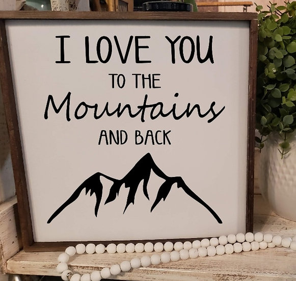 I love you to the mountains and back(Kit 129)