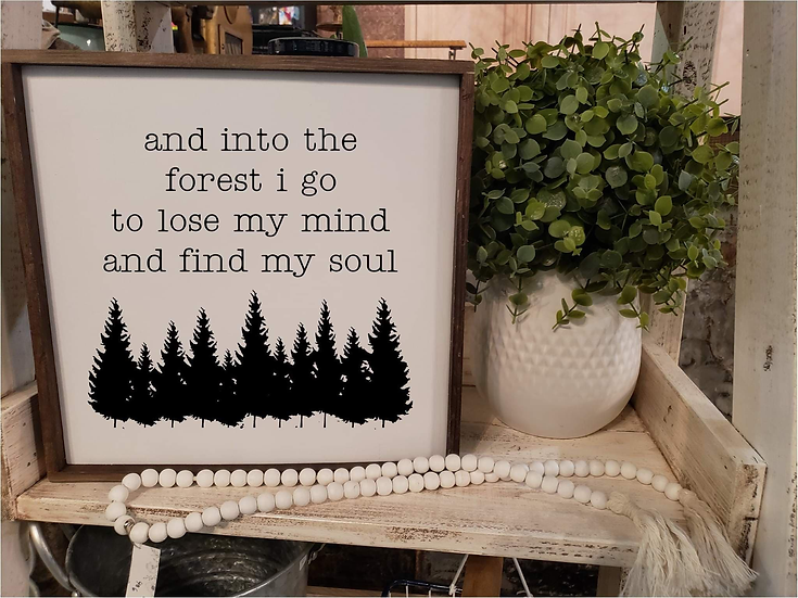 And Into The Forest I Go To Lose My Mind And Find My Soul (Kit 51)