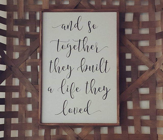 """And so together...12"""" x 18"""" wood sign"""