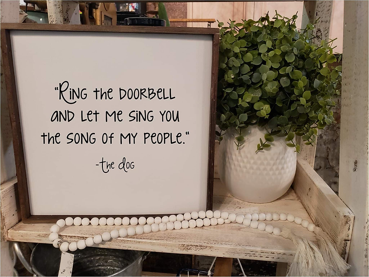 Ring The Doorbell And Let Me Sing You The Song Of My People - The Dog  (Kit 13)